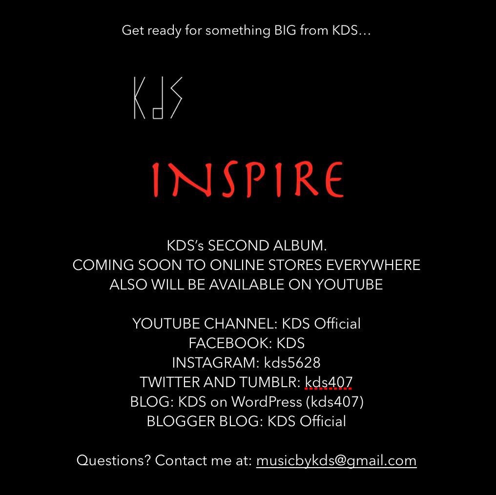 HUGE ANNOUNCEMENT: KDS Inspire (The Album)